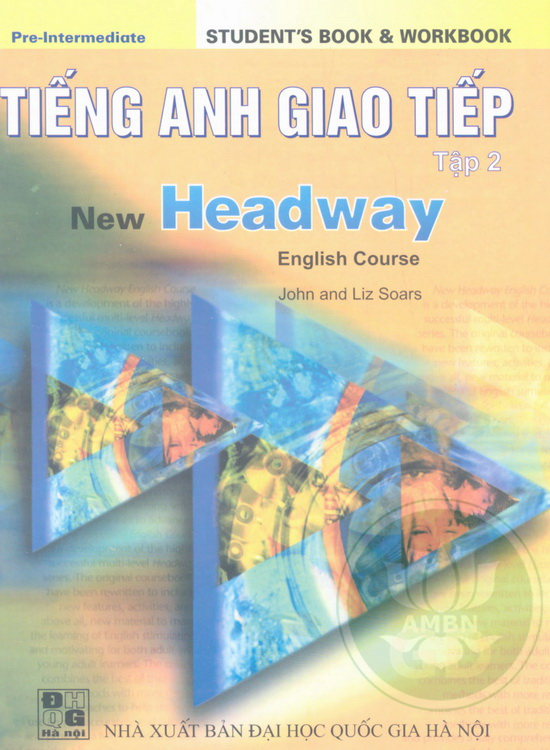New Headway - Tiếng Anh Giao Tiếp Tập 2